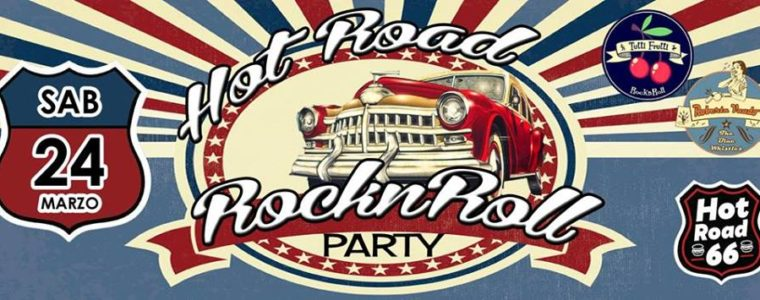 HOT ROAD Rocknroll Party Roma